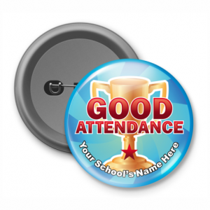 Good Attendance - Customized Button Badge