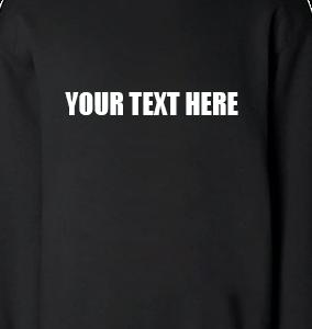 Custom Printed Sweat Shirts